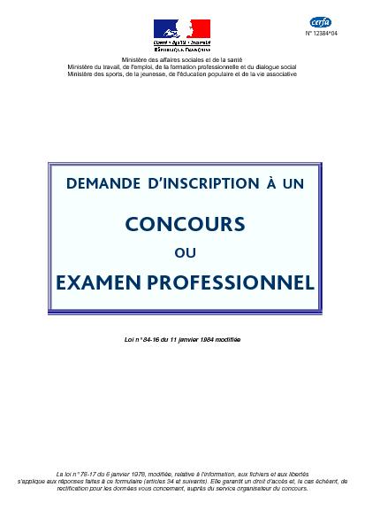 Aperçu Formulaire Cerfa No 12384-04 : Demande d'inscription à un concours ou à un examen professionnel