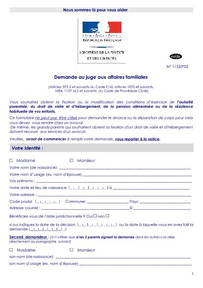 Aperçu Formulaire Cerfa No 11530-04 : Demande de révision, modification ou suspension de la pension alimentaire, du droit de visite et de garde de l'enfant aux JAF