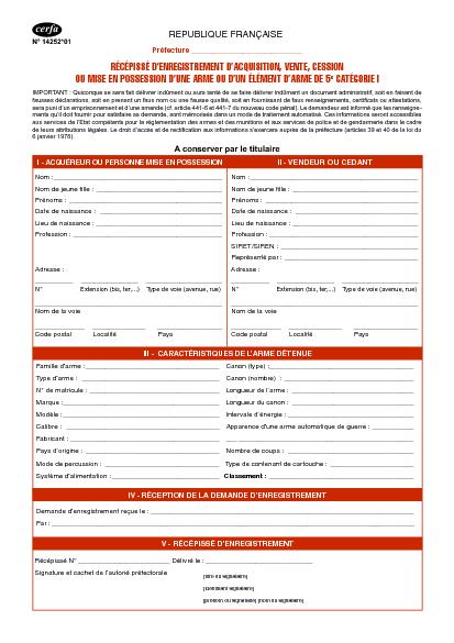 Aperçu Formulaire Cerfa No 14252-02 : Récépissé d'enregistrement d'acquisition, vente, cession ou mise en possession d'une arme ou d'un élément d'arme de 5ème catégorie I