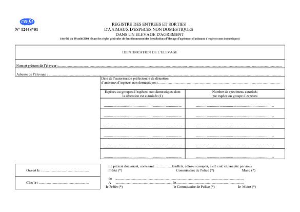 Aperçu Formulaire Cerfa No 12448-01 : Registre des entrées et sorties d'animaux d'espèce non domestiques dans un élevage d'agrément