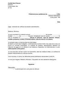 Lettre De Demande De Certificat De Situation Administrative D Un Vehicule D Occasion A La Prefecture Modele De Lettre Gratuit Exemple De Lettre Type Documentissime