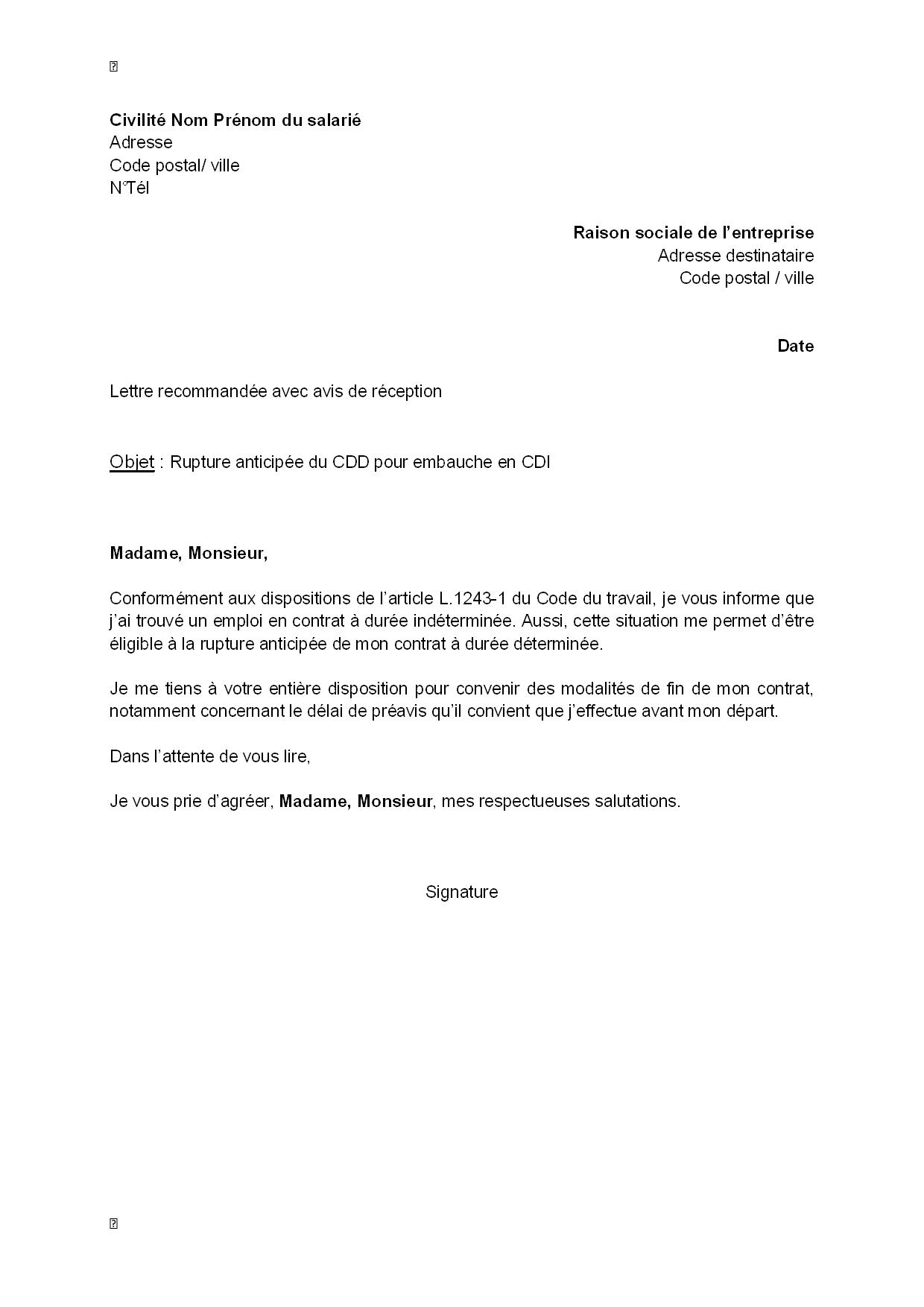 Lettre De Rupture Anticipee Du Cdd Par Le Salarie Pour Embauche En Cdi Modele De Lettre Gratuit Exemple De Lettre Type Documentissime